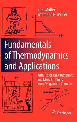 Fundamentals of Thermodynamics and Applications: With Historical Annotations and Many Citations from Avogadro to Zermelo (Hardback)