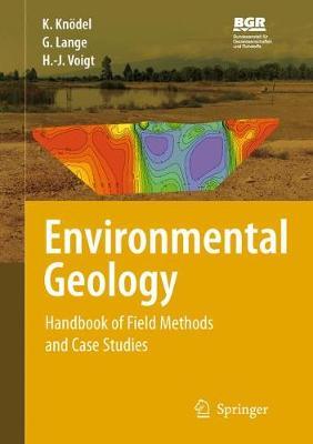 Environmental Geology: Handbook of Field Methods and Case Studies (Hardback)