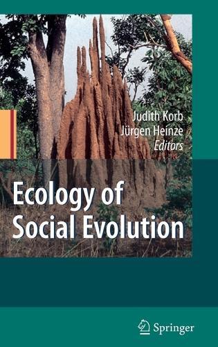Ecology of Social Evolution (Hardback)