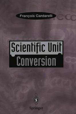 Scientific Unit Conversion: A Practical Guide to Metrication (Paperback)