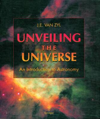 Unveiling the Universe: An Introduction to Astronomy (Hardback)