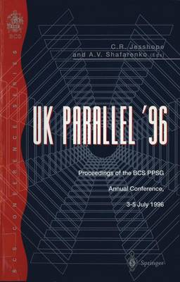 UK Parallel '96: Proceedings of the BCS PPSG Annual Conference, 3-5 July 1996 (Paperback)