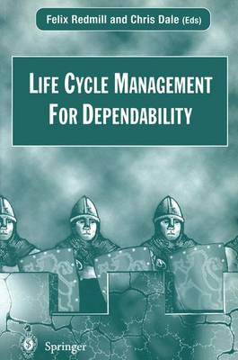 Life Cycle Management For Dependability (Paperback)