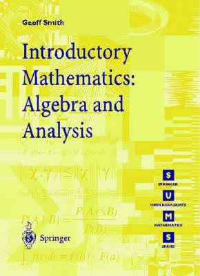 Introductory Mathematics: Algebra and Analysis - Springer Undergraduate Mathematics Series (Paperback)