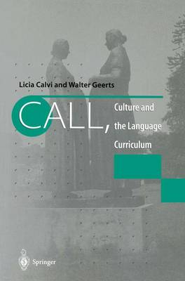 CALL, Culture and the Language Curriculum (Paperback)