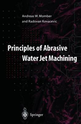 Principles of Abrasive Waterjet Machining (Hardback)