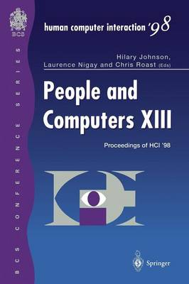 People and Computers XIII: Proceedings of HCI '98 (Paperback)