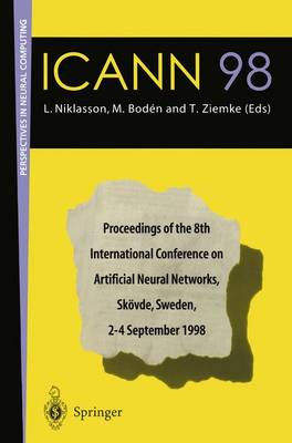 ICANN 98: Proceedings of the 8th International Conference on Artificial Neural Networks, Skoevde, Sweden, 2-4 September 1998 - Perspectives in Neural Computing (Paperback)
