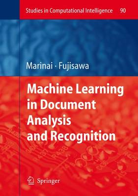 Machine Learning in Document Analysis and Recognition - Studies in Computational Intelligence 90 (Hardback)