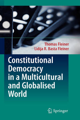 Constitutional Democracy in a Multicultural and Globalised World (Hardback)