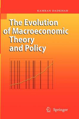 The Evolution of Macroeconomic Theory and Policy (Hardback)