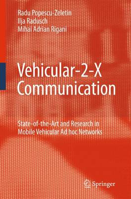Vehicular-2-X Communication: State-of-the-Art and Research in Mobile Vehicular Ad hoc Networks (Hardback)
