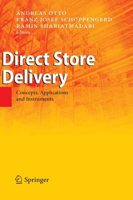 Direct Store Delivery: Concepts, Applications and Instruments (Hardback)