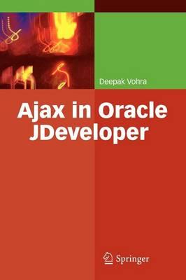 Ajax in Oracle JDeveloper (Paperback)