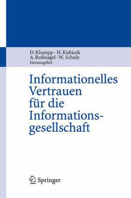 Informationelles Vertrauen F r Die Informationsgesellschaft (Hardback)