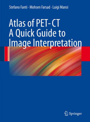 Atlas of PET / CT: A Quick Guide to Image Interpretation (Paperback)