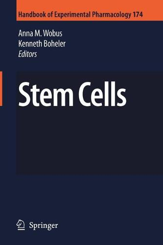 Stem Cells - Handbook of Experimental Pharmacology 174 (Paperback)