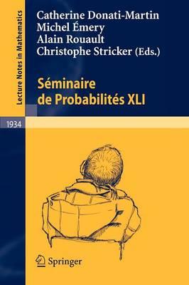 Seminaire de Probabilites: No. 12 - Lecture Notes in Mathematics v. 1934 (Paperback)