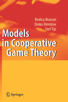 Models in Cooperative Game Theory (Hardback)