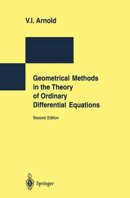 Geometrical Methods in the Theory of Ordinary Differential Equations (Paperback)