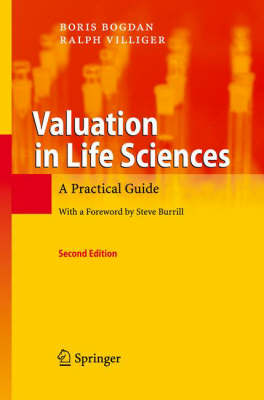 Valuation in Life Sciences: A Practical Guide (Hardback)