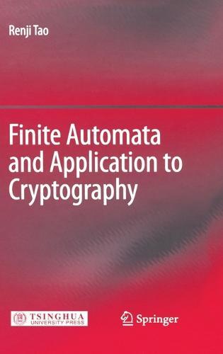Finite Automata and Application to Cryptography (Hardback)