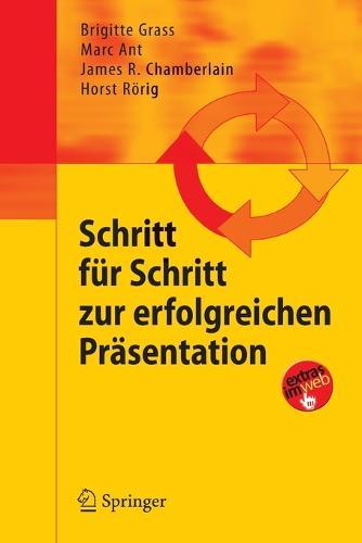 Schritt Fur Schritt Zur Erfolgreichen Prasentation (Paperback)