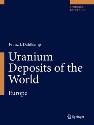 Uranium Deposits of the World: Europe (Hardback)