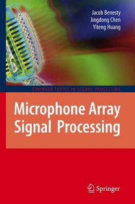 Microphone Array Signal Processing - Springer Topics in Signal Processing 1 (Hardback)