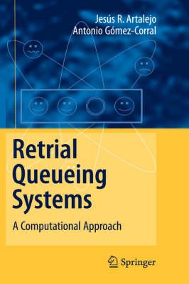 Retrial Queueing Systems: A Computational Approach (Hardback)