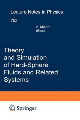Theory and Simulation of Hard-Sphere Fluids and Related Systems - Lecture Notes in Physics 753 (Hardback)