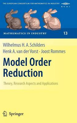 Model Order Reduction: Theory, Research Aspects and Applications - Mathematics in Industry 13 (Hardback)