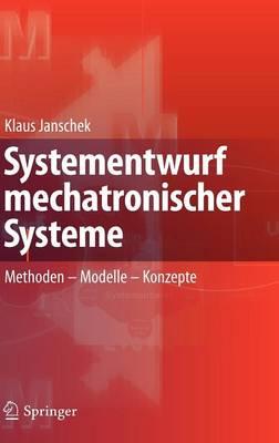 Systementwurf Mechatronischer Systeme (Hardback)