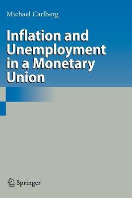 Inflation and Unemployment in a Monetary Union (Hardback)
