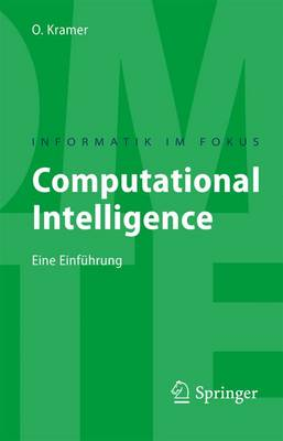 Computational Intelligence: Eine Einf hrung - Informatik Im Fokus (Paperback)