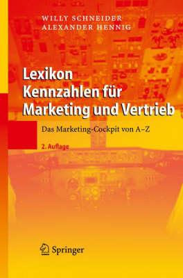 Lexikon Kennzahlen F�r Marketing Und Vertrieb: Das Marketing-Cockpit Von a - Z (Hardback)