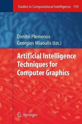 Artificial Intelligence Techniques for Computer Graphics - Studies in Computational Intelligence 159 (Hardback)