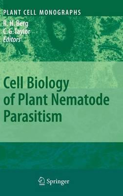 Cell Biology of Plant Nematode Parasitism - Plant Cell Monographs 15 (Hardback)