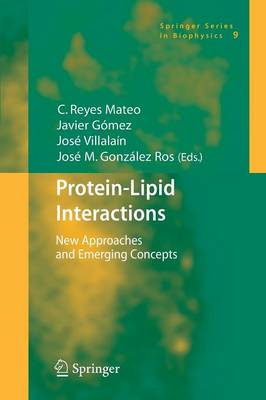 Protein-Lipid Interactions: New Approaches and Emerging Concepts - Springer Series in Biophysics 9 (Paperback)