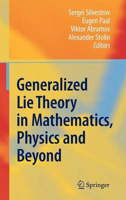 Generalized Lie Theory in Mathematics, Physics and Beyond (Hardback)