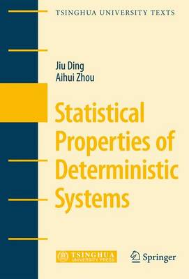 Statistical Properties of Deterministic Systems - Tsinghua University Texts (Hardback)