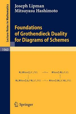 Foundations of Grothendieck Duality for Diagrams of Schemes - Lecture Notes in Mathematics 1960 (Paperback)