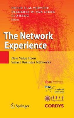 The Network Experience: New Value from Smart Business Networks (Hardback)