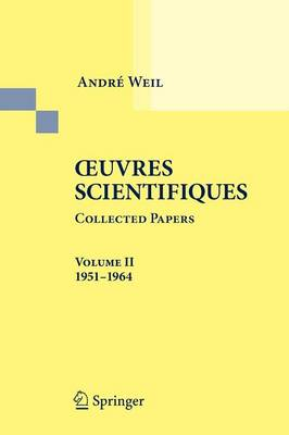Oeuvres Scientifiques - Collected Papers II: 1951-1964 (Paperback)