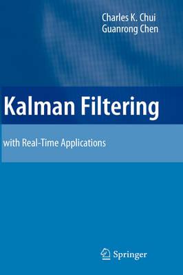 Kalman Filtering: with Real-Time Applications (Hardback)