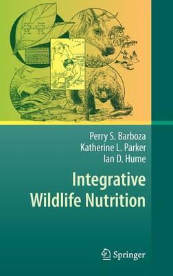 Integrative Wildlife Nutrition (Hardback)
