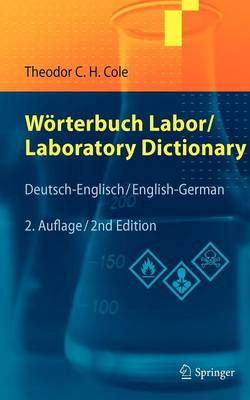 Worterbuch Labor / Laboratory Dictionary: Deutsch/Englisch - English/German (Hardback)