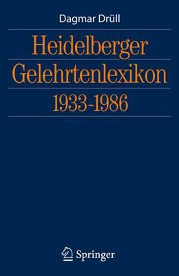 Heidelberger Gelehrtenlexikon 1933-1986 (Hardback)