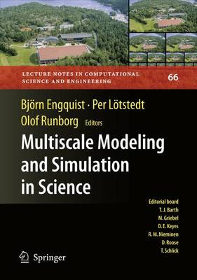Multiscale Modeling and Simulation in Science - Lecture Notes in Computational Science and Engineering 66 (Paperback)