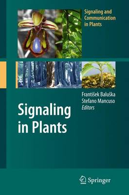 Signaling in Plants - Signaling and Communication in Plants (Hardback)